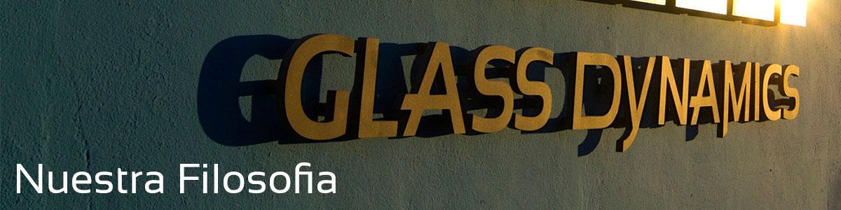 Glass-Dynamics-nuestra-filosofía